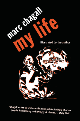 My Life: Marc Chagall (Peter Owen Modern Classic) Cover Image