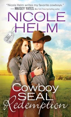 Cowboy Seal Redemption (Navy Seal Cowboys #2) Cover Image