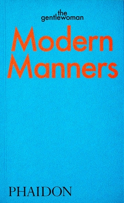 Modern Manners: Instructions for living fabulously well: Instructions for living fabulously well Cover Image