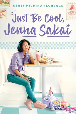 Just Be Cool, Jenna Sakai Cover Image