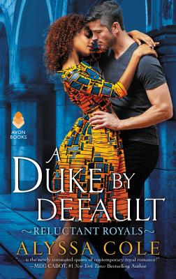 A Duke by Default: Reluctant Royals Cover Image