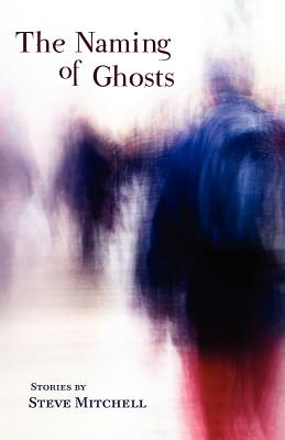 The Naming of Ghosts Cover