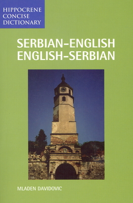 Serbian/English-English/Serbian Concise Dictionary (Hippocrene Concise Dictionary) Cover Image