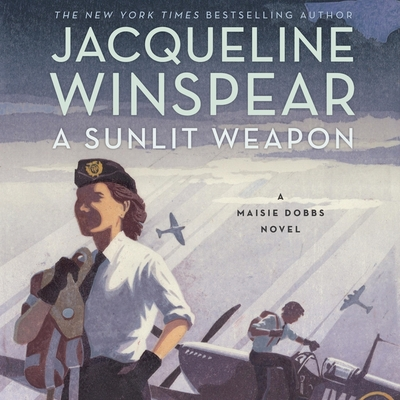 A Sunlit Weapon (Maisie Dobbs Novels #17) Cover Image