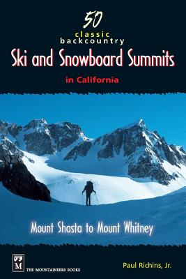 50 Classic Backcountry Ski and Snowboard Summits in California Cover Image