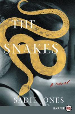 The Snakes: A Novel Cover Image