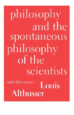 Cover for Philosophy and the Spontaneous Philosophy of the Scientists