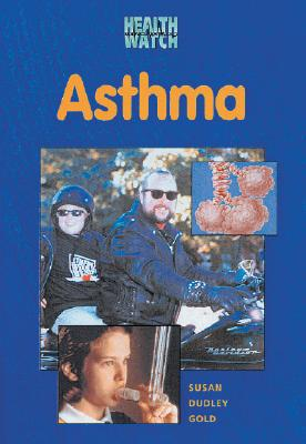 Asthma (Health Watch (Enslow)) Cover Image