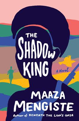 The Shadow King: A Novel Cover Image