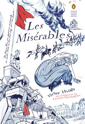 Les Miserables: (Penguin Classics Deluxe Edition) Cover Image