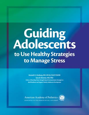 Guiding Adolescents to Use Healthy Strategies to Manage Stress Cover Image