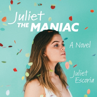 Juliet the Maniac Cover Image