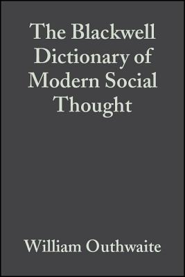The Blackwell Dictionary of Modern Social Thought Cover Image