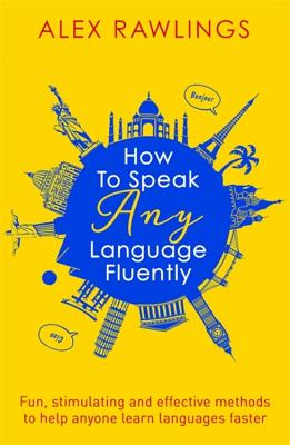 Cover for How to Speak Any Language Fluently