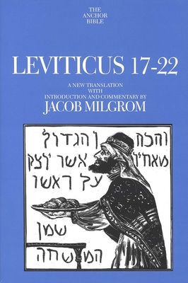 Cover for Leviticus 17-22 (The Anchor Yale Bible Commentaries)