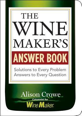 The Winemaker's Answer Book Cover