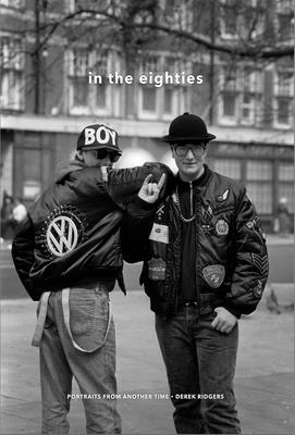 In the Eighties: Portraits from Another Time Cover Image
