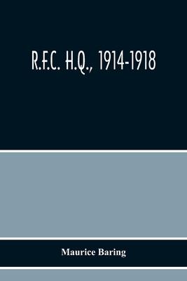 R.F.C. H.Q., 1914-1918 Cover Image