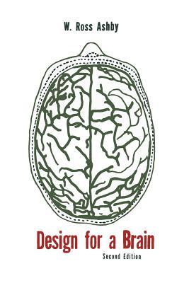 Design for a Brain: The Origin of Adaptive Behavior Cover Image