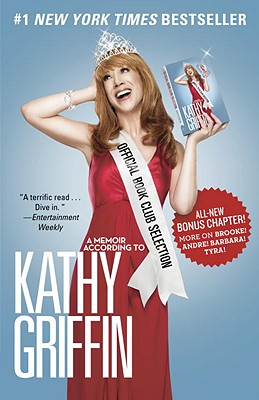 Official Book Club Selection: A Memoir According to Kathy Griffin Cover Image