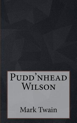 Pudd'nhead Wilson Cover Image