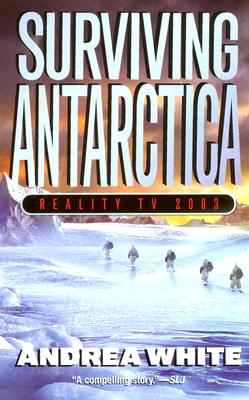 Surviving Antarctica: Reality TV 2083 Cover Image