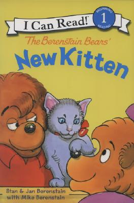 The Berenstain Bears' New Kitten (I Can Read! - Level 1) Cover Image