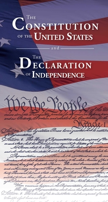 The Constitution of the United States and The Declaration of Independence Cover Image