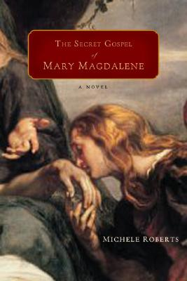 The Secret Gospel of Mary Magdalene Cover