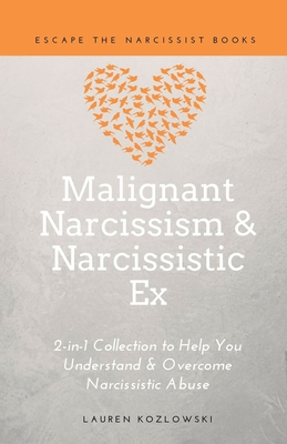 Malignant Narcissism & Narcissistic Ex: 2-in-1 Collection Cover Image