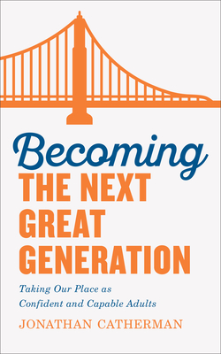 Becoming the Next Great Generation Cover Image