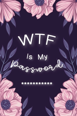 WTF Is My Password: Password Book Log Book AlphabeticalPocket Size Purple Flower Cover Black Frame 6