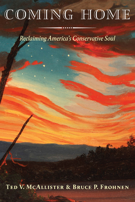 Coming Home: Reclaiming America's Conservative Soul Cover Image