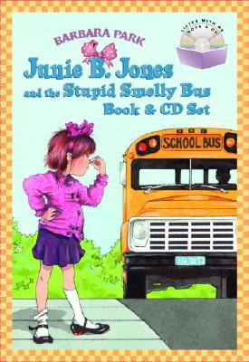 Junie B. Jones and the Stupid Smelly Bus [With CD] Cover