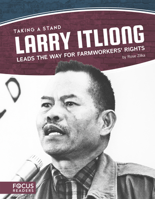 Larry Itliong Leads the Way for Farmworkers' Rights Cover Image