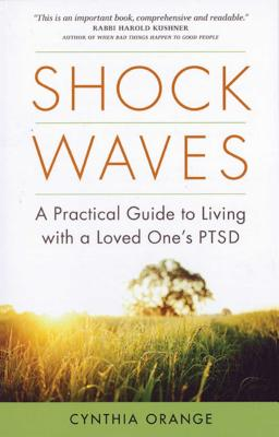 Shock Waves: A Practical Guide to Living with a Loved One's PTSD Cover Image
