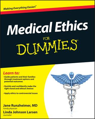 Medical Ethics for Dummies Cover Image