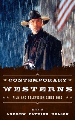 Contemporary Westerns: Film and Television Since 1990 Cover Image