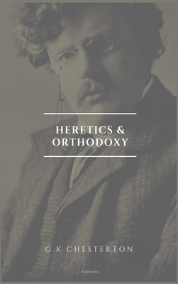 Heretics and Orthodoxy: Easy to Read Layout Cover Image
