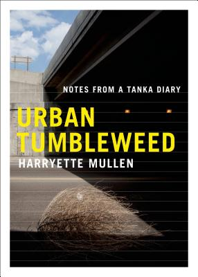 Urban Tumbleweed: Notes from a Tanka Diary Cover Image