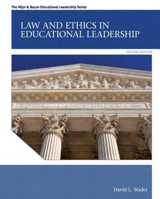 Law and Ethics in Educational Leadership Plus Myedleadershiplab with Pearson Etext -- Access Card Package Cover Image