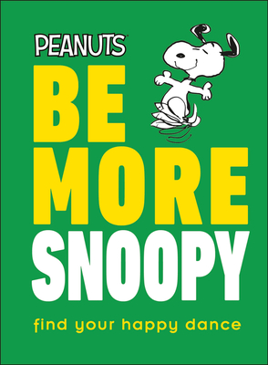 Peanuts Be More Snoopy Cover Image