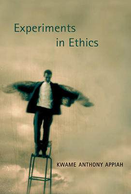 Cover for Experiments in Ethics (Mary Flexner Lectures of Bryn Mawr College #1)