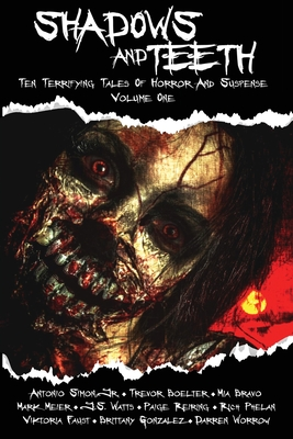 Cover for Shadows And Teeth