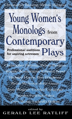 Young Women's Monologues from Contemporary Plays: Professional Auditions for Aspiring Actresses Cover Image