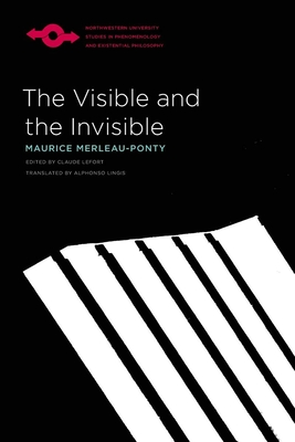 The Visible and the Invisible (Studies in Phenomenology and Existential Philosophy) Cover Image
