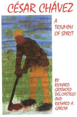 Cesar Chavez, Volume 11: A Triumph of Spirit (Oklahoma Western Biographies #11) Cover Image