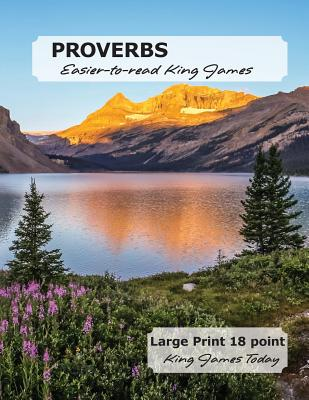PROVERBS Easier-to-read King James: LARGE PRINT - 18 Point, King James Today Cover Image