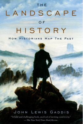 The Landscape of History: How Historians Map the Past Cover Image