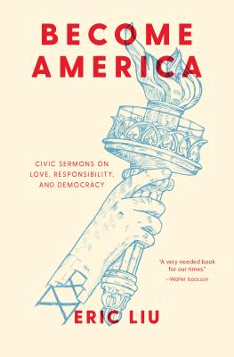 Become America: Civic Sermons on Love, Responsibility, and Democracy Cover Image